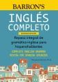Ingles completo : repaso integral de gramática inglesa para hispanohablantes = Complete English grammar review for Spanish speakers