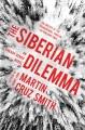The Siberian dilema