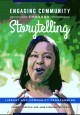 Engaging community through storytelling : library and community programming