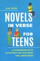 Novels in verse for teens : a guidebook with activities for teachers and librarians