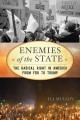 Enemies of the state : the radical right in America from FDR to Trump