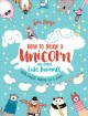 How to draw a unicorn and other cute animals : with simple shapes in 5 steps