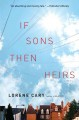 If sons, then heirs : a novel