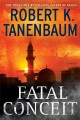 Fatal conceit : [a novel]