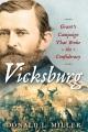Vicksburg : Grant's campaign that broke the Confederacy