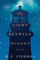 The light between oceans :[book group in a bag] / a novel