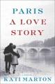 Paris : a love story : a memoir