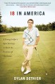 18 in America : a young golfer's epic journey to find the essence of the game