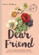 Dear friend : letters of encouragement, humor, and love for women with breast cancer