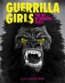 Guerrilla Girls : the art of behaving badly