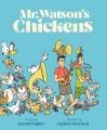 Mr. Watson's chickens