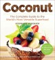 Coconut : the complete guide to the world