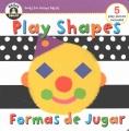 Play shapes = Formas de jugar.