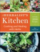 The herbalist's kitchen : cooking and healing with herbs