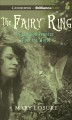 The fairy ring, or Elsie and Frances fool the world a true story