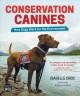 Conservation Canines: How Dogs Work for the Environment