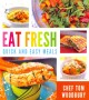 Eat fresh : quick and easy meals