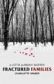 Fractured families : a Lottie Albright mystery