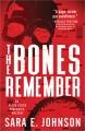 The bones remember