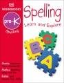 DK workbooks. Spelling. Pre-K