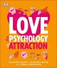 Love : the psychology of attraction
