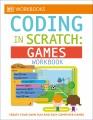 Coding in scratch. Games workbook