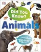 Did you know? : animals