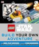 LEGO Star Wars : build your own adventure