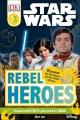 Star wars : rebel heroes