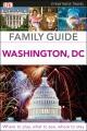 Family guide. Washington, DC