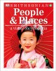 People and places : a visual encyclopedia.