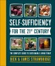 Self-sufficiency for the 21st century : the complete guide to sustainable living today