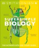 Supersimple biology : the ultimate bite-size study guide