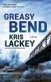 Greasy Bend : a novel