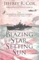 Blazing star, setting sun : the Guadalcanal-Solomons campaign, November 1942-March 1943