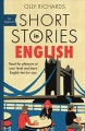 Short stories in English : read for pleasure at your level and learn English the fun way!