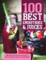 100 best smoothies & juices.