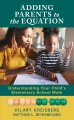 Adding parents to the equation : understanding your child's elementary school math