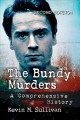 The Bundy murders : a comprehensive history