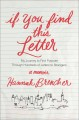 If you find this letter : my journey to find purpose through hundreds of letters to strangers : a memoir