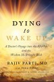 Dying to wake up : a doctor