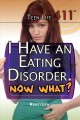 I have an eating disorder, Now what?