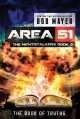 Area 51 : The book of truths