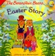 The Berenstain Bears and the Easter Story.
