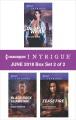 Harlequin Intrigue June 2018--Box Set 2 of 2