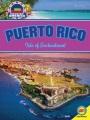 Puerto Rico : isle of enchantment
