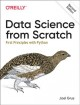 Data science from scratch : first principles with Python