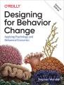 Designing for behavior change : applying psychology and behavioral economics