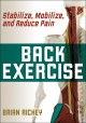 Back exercise : stabilize, mobilize, and reduce pain