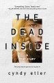 The dead inside : a true story